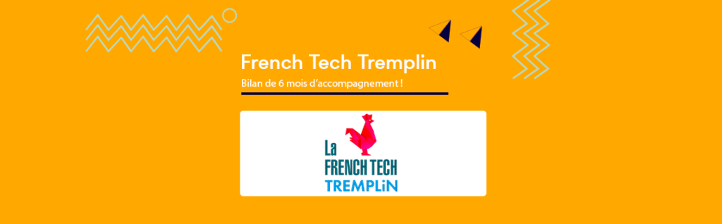 French Tech Tremplin : bilan de la phase Prépa !