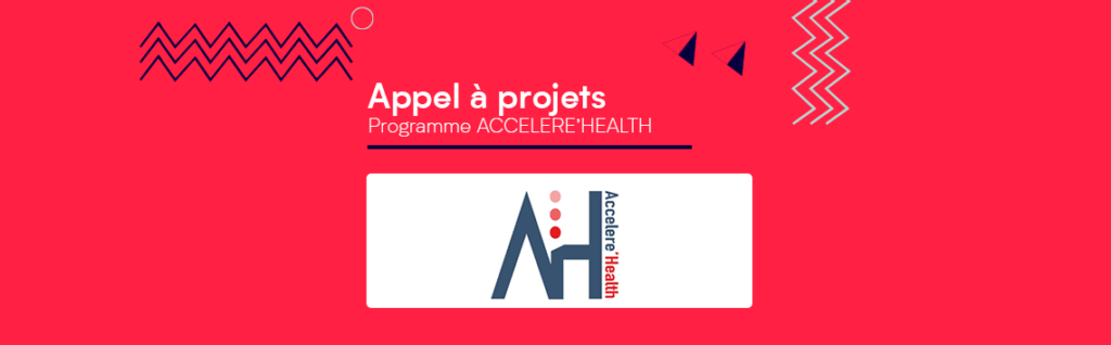 [AAP] - PROGRAMME ACCELERE'HEALTH